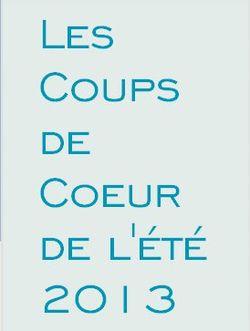 LES COUPS DE COEUR DE L'ÉTÉ 2013