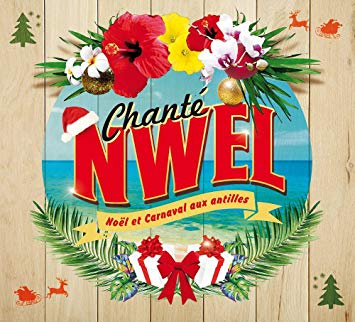 Chanté Noël, Noël et carnaval aux Antilles