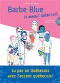 CAMILLE DE CUSSAC, CARMEN FERLAN / Barbe blue : le maudit québécois