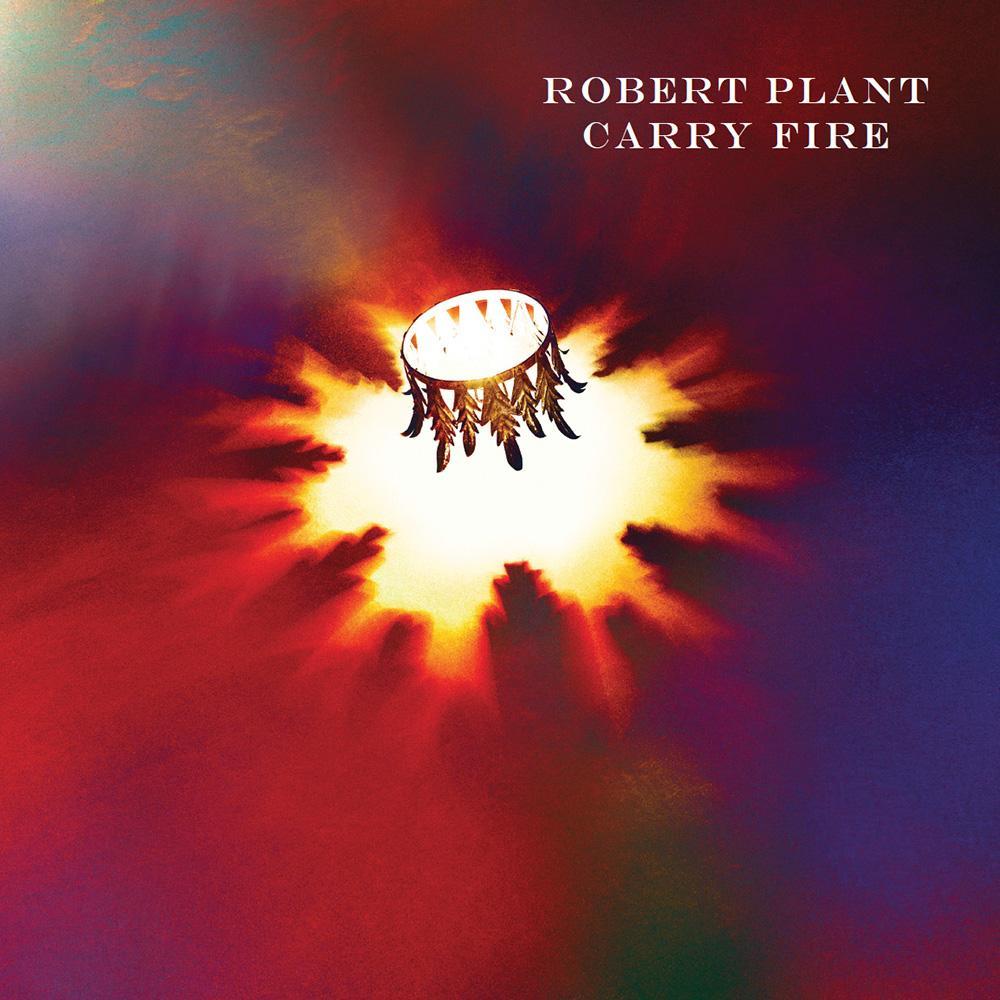 ROBERT PLANT «Carry fire»