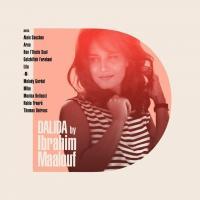 IBRAHIM MAALOUF «Dalida by Ibrahim Maalouf»