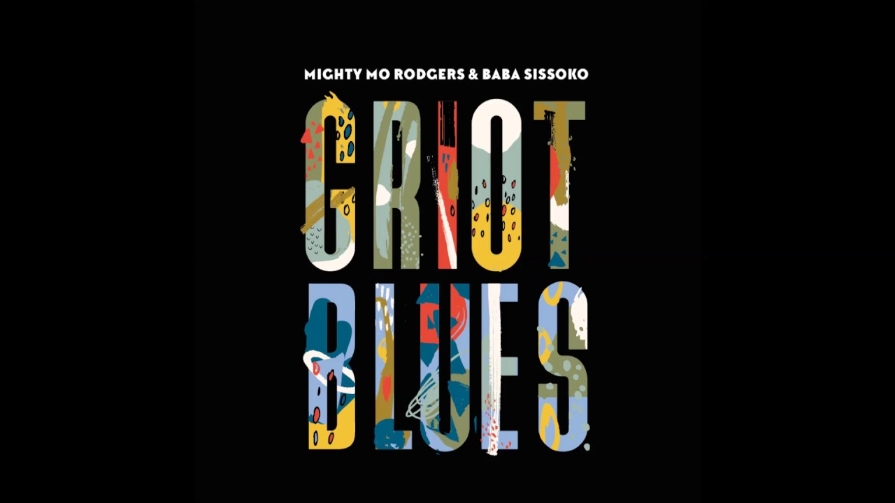 MIGHTY MO RODGERS «Griot blues»