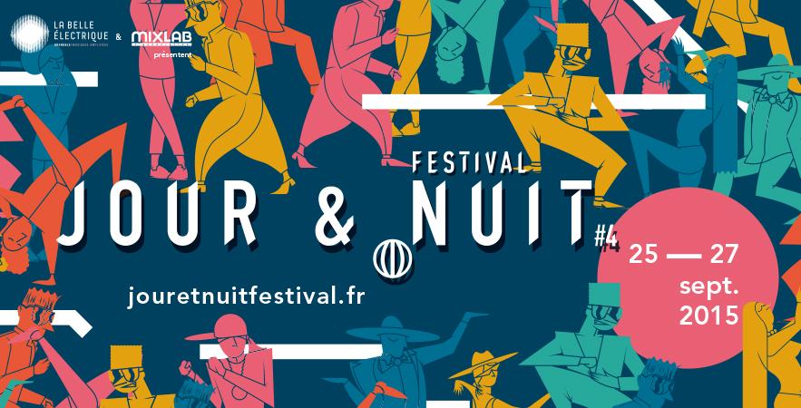 FESTIVAL JOUR & NUIT #4, LE DEBRIEF