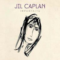 JIL CAPLAN / Imparfaite
