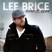 Lee-Brice-Hard-2-Love-