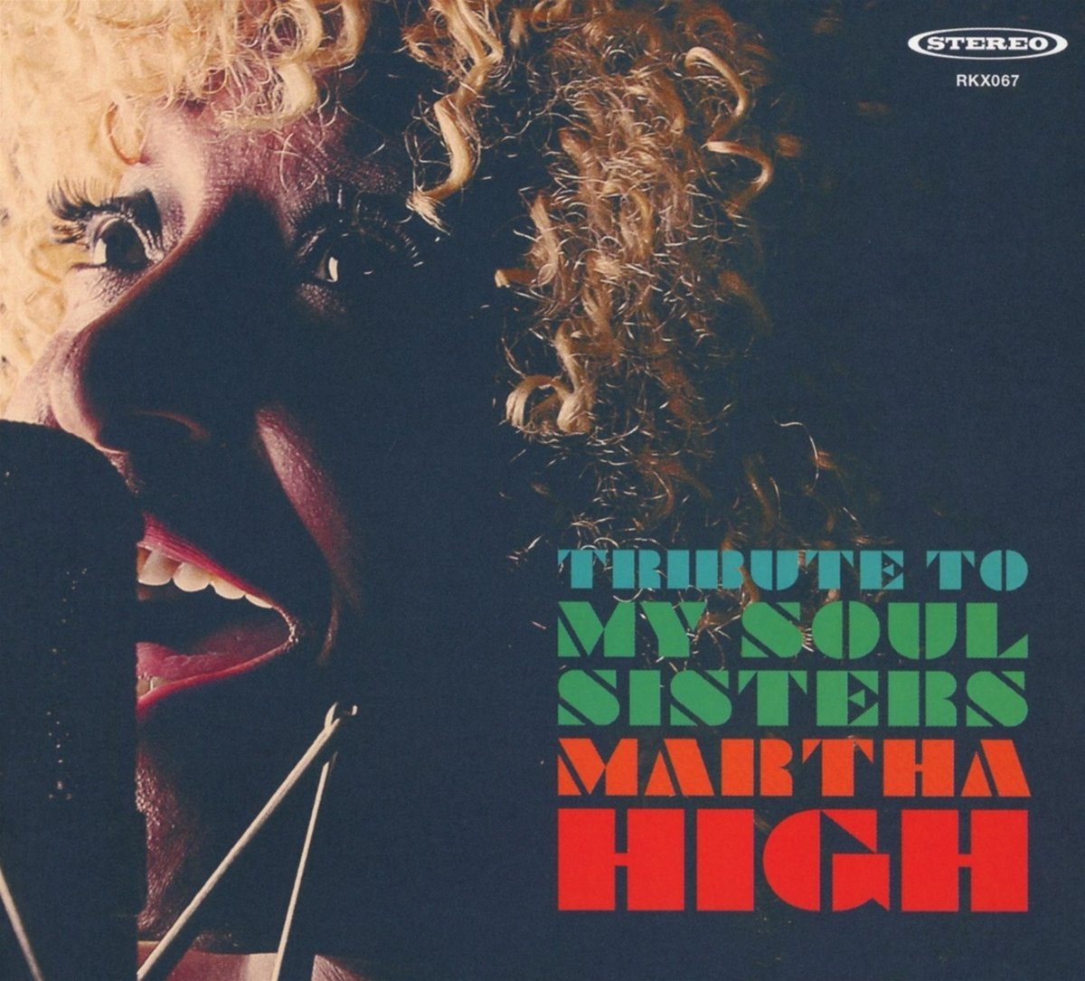 MARTHA HIGH « Tribute to my soul sisters »