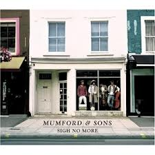 MUMFORD AND SONS  » SIGN NOT MORE »