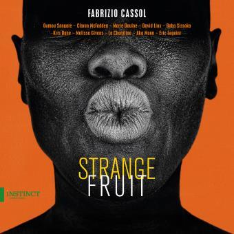 Fabrizio CASSOL / Strange fruit