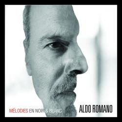 ALDO ROMANO «Mélodies en noir et blanc»