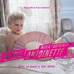 Marie-Antoinette : la B.O. du film