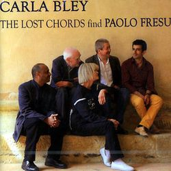 CARLA BLEY « The Lost Chords find Paolo Fresu »