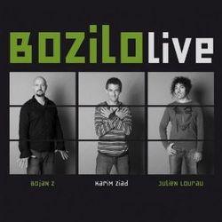 BOZILO LIVE !