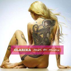 CLARIKA, «Moi en mieux»