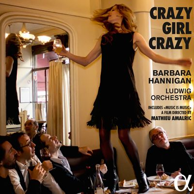 BARBARA HANNIGAN, « Crazy girl crazy »