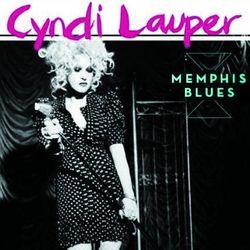 CYNDI LAUPER, «Memphis Blues»