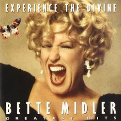 BETTE MIDLER, «Experience the Divine»