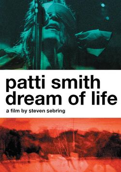 PATTI SMITH, « Dream of life » (DVD)