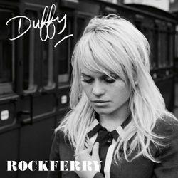 DUFFY, «Rockferry»