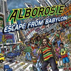 ALBOROSIE, «Escape from Babylon»