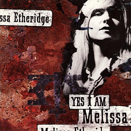 etheridge_melissa_yes_i_am.jpg