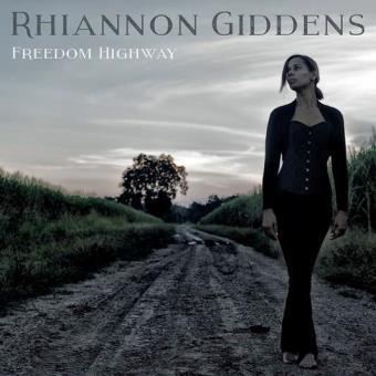 Rhiannon Giddens  « Freedom Highway »