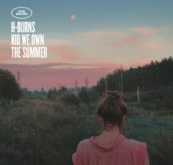 H-BURNS « Kid we own the summer » : un album et un concert labellisés Bmol !