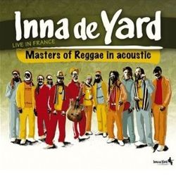 INNA DE YARD «Masters of reggae in acoustic»