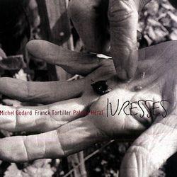 IVRESSES (Michel Godard, Franck Tortiller et Patrick Héral)