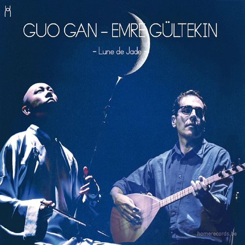 GUO GAN – EMRE GüLTEKIN, «Lune de jade»