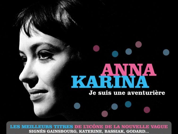 ANNA KARINA «Je suis une aventurière»