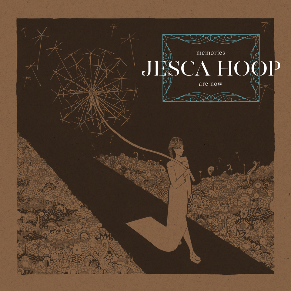 JESCA HOOP / Memories are now
