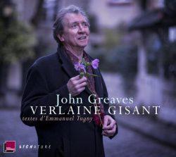 JOHN GREAVES «Verlaine gisant»