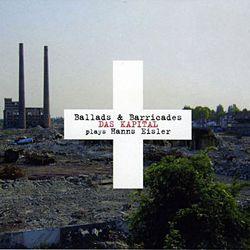 DAS KAPITAL, «Ballads & barricades»