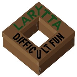 LARYTTA, « Difficult fun »
