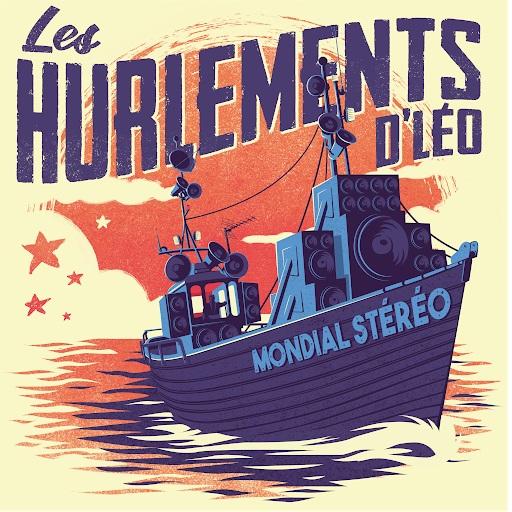 Les HURLEMENTS d'LEO – Mondial Stéréo