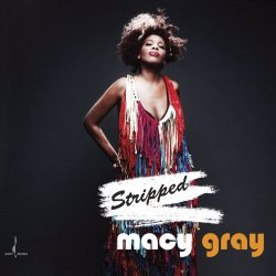 Macy GRAY « Stripped »