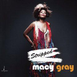 Macy GRAY «Stripped»