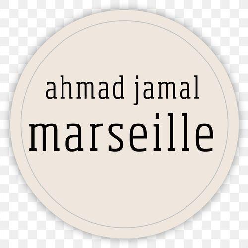 AHMAD JAMAL, «Marseille»