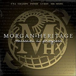MORGAN HERITAGE, «Mission in progress»