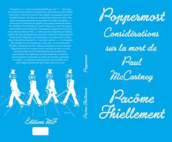 Poppermost / Pacôme Thiellement (éditions MF, 2013)