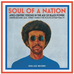 SOUL OF A NATION : afro-centric visions in the age of Black Power …