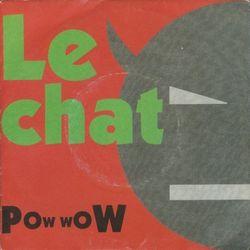 LA CHANSON INAVOUABLE : «Le chat» de Pow Wow