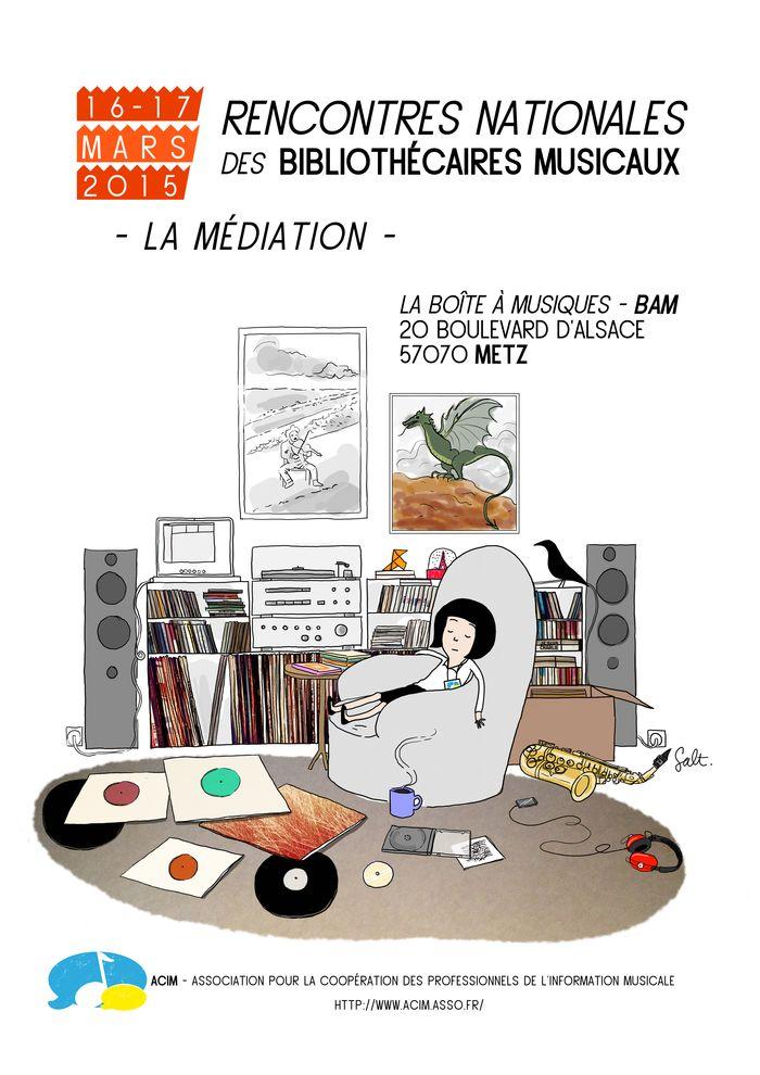 RETOUR SUR LES RENCONTRES NATIONALES DES BIBLIOTHECAIRES MUSICAUX – Metz 16 et 17 mars 2015