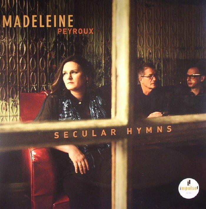 Madeleine Peyroux «Secular hymns»