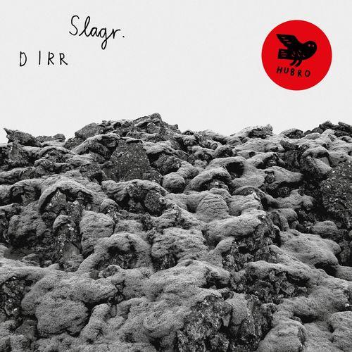 SLAGR «Dirr»