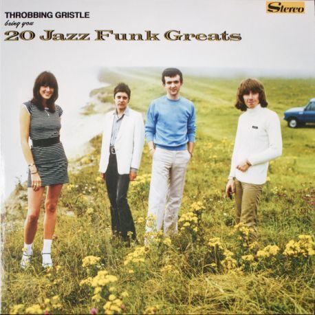 THROBBING GRISTLE : 20 Jazz funk greats