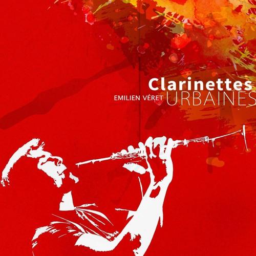 EMILIEN VERET, «Clarinettes urbaines»