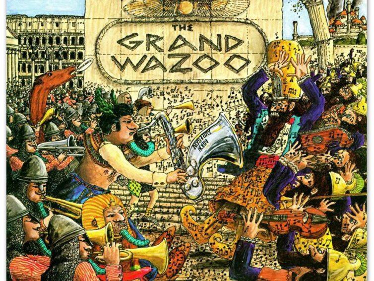 FRANK ZAPPA – The Grand Wazoo